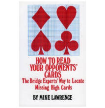 How to Read Your Opponents' Cards: The Bridge Experts' Way to Locate Missing High Cards, 2/E (Bridzs)