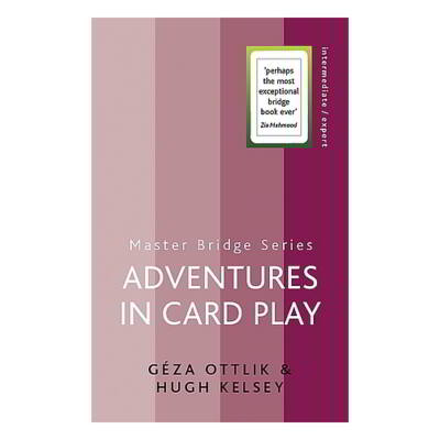 Adventures in Card Play (bridzs)