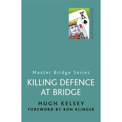 Killing Defence At Bridge (Bridge card game)