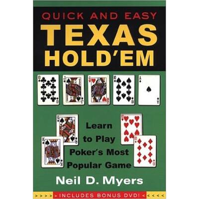 Quick and Easy Texas Hold'em: Learn to Play Poker's Most Popular Game, with DVD