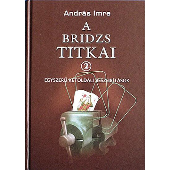 A Bridzs Titkai 2.: Egyszerű Kétoldali Beszorítások