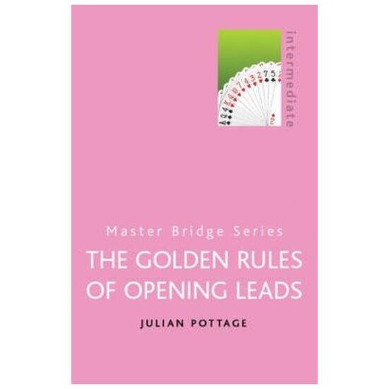 The Golden Rules of Opening Leads (bridge card game)