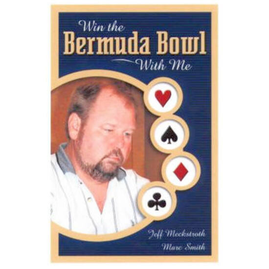 Win the Bermuda Bowl with me (Bridge card game)