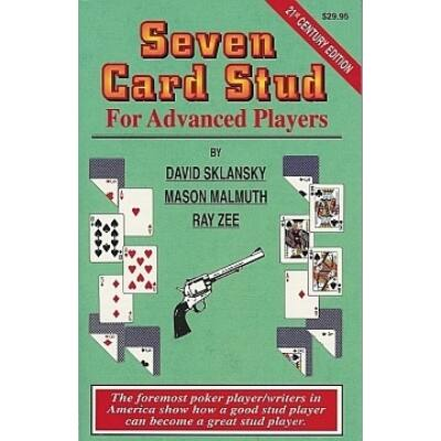 Seven Card Stud: For Advanced Players